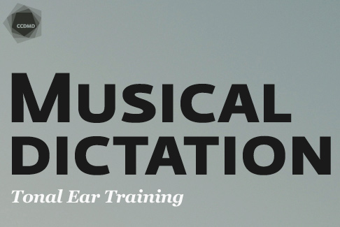 CCDMD - Musical Dictation : Tonal Ear Training