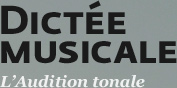 Dictée Musicale: L'audition tonale